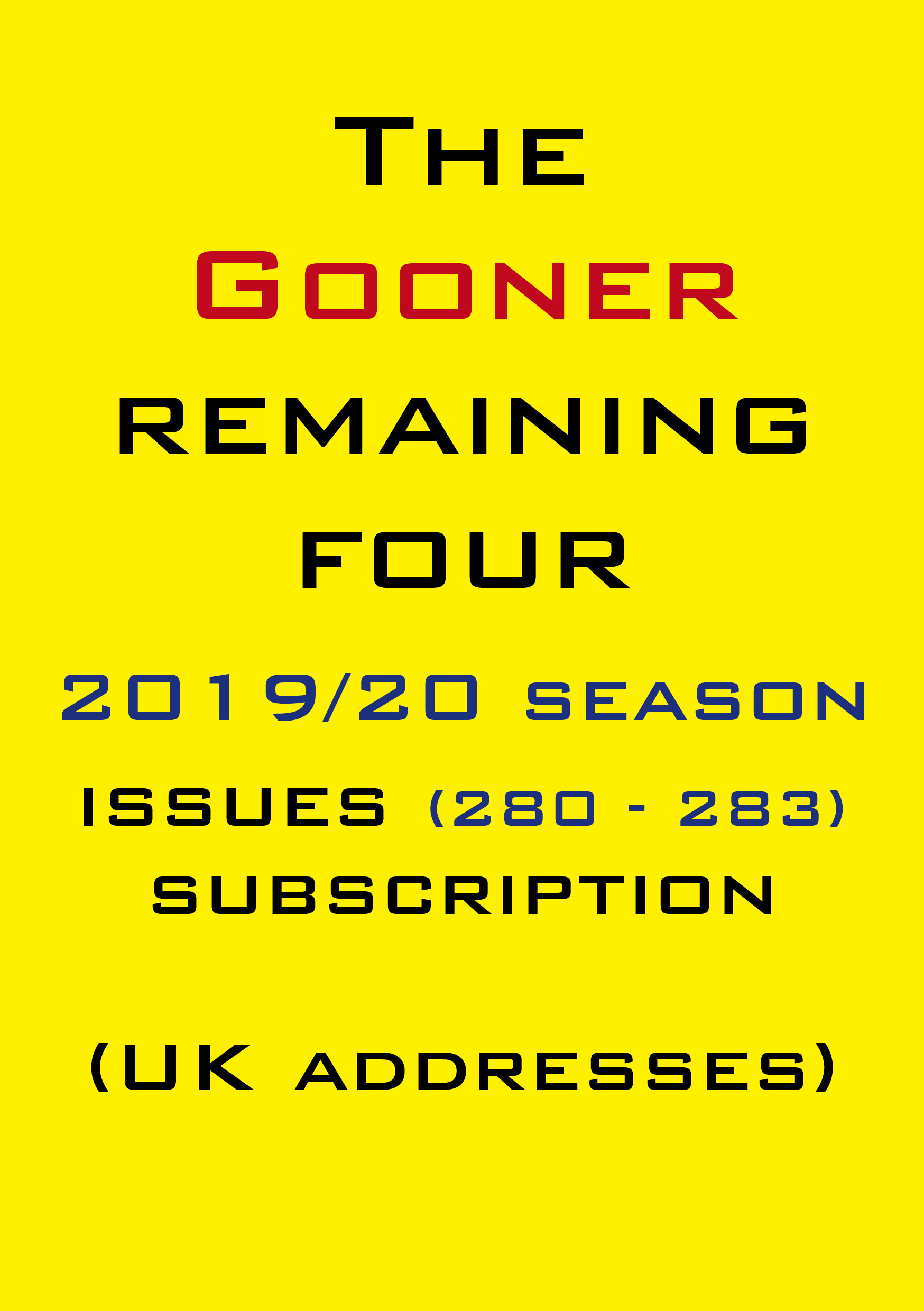 1e. The Gooner! - 4 remaining 2019/20 issues subscription UK